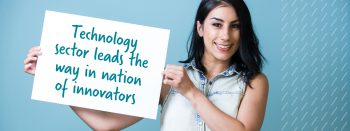 Technology sector leads the way in a nation of innovators
